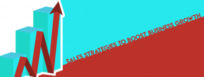 Sales strategies to boost business growth
