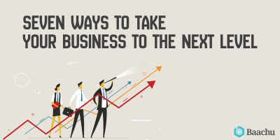 The 7 Step Guide to take your business to the next level