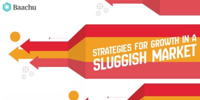 Strategies for Growth in a Sluggish Market