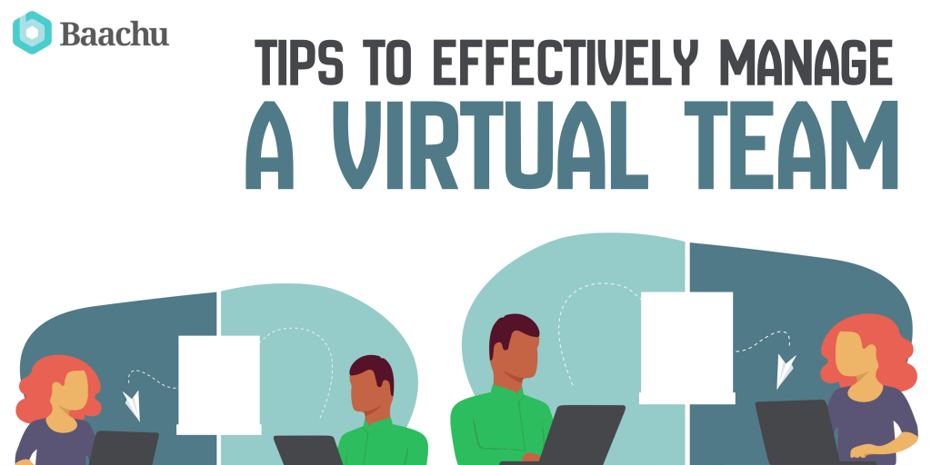tips to effectively manage a virtual team