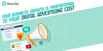 Your Business Growth is Proportional to your Digital Advertising Cost