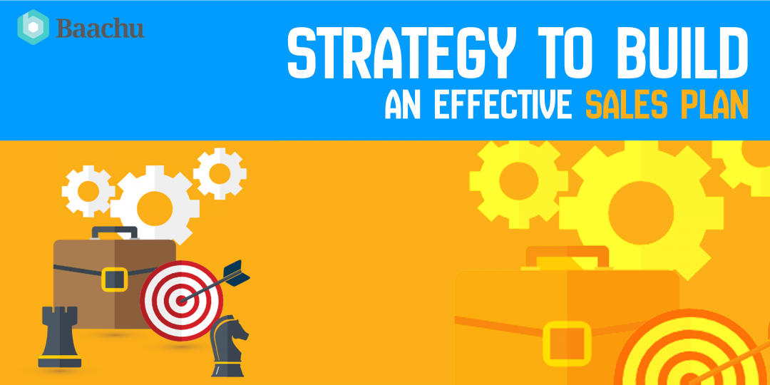 Strategy to Build an Effective Sales Plan