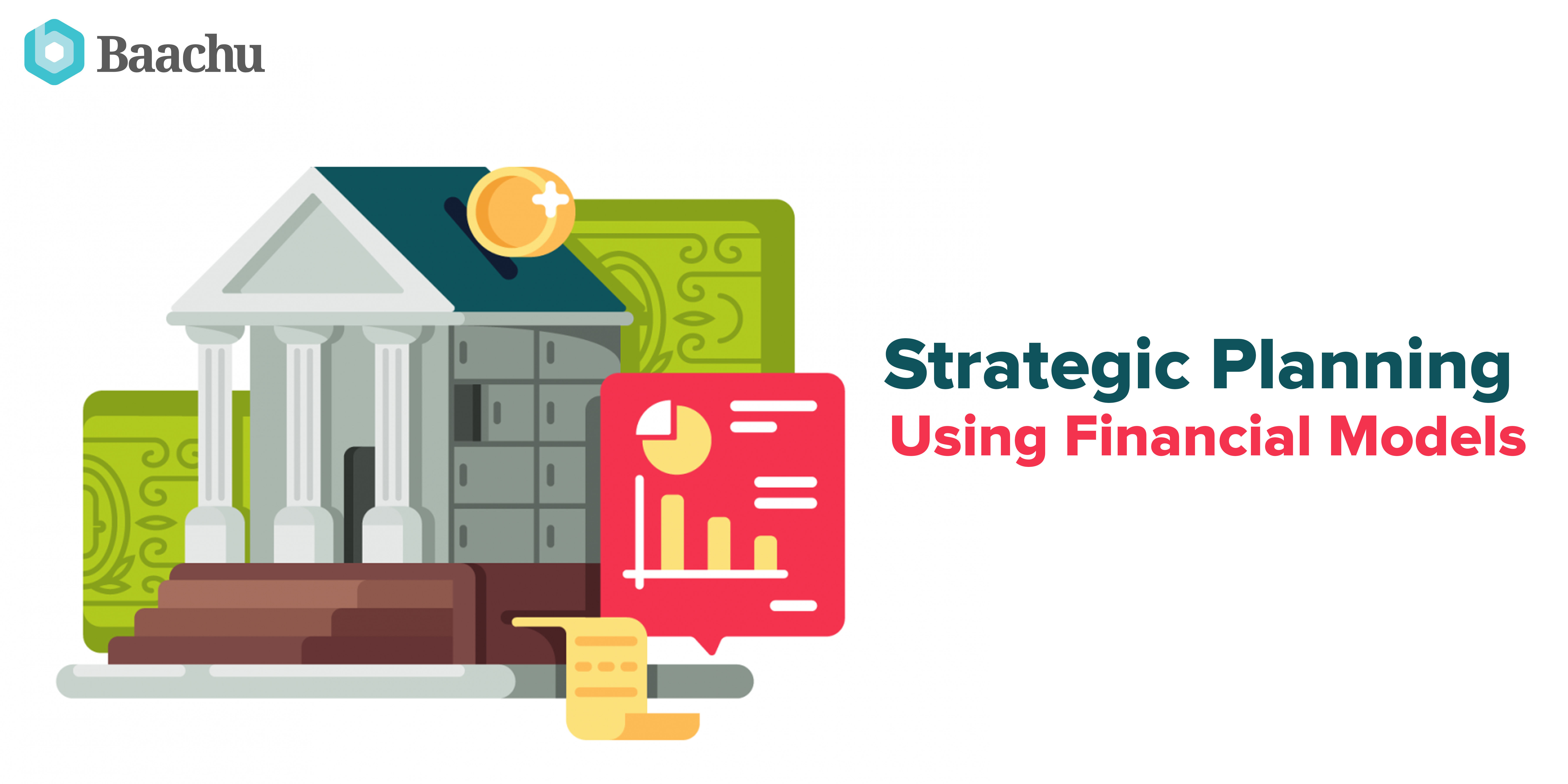 Strategic Planning Using Financial Models