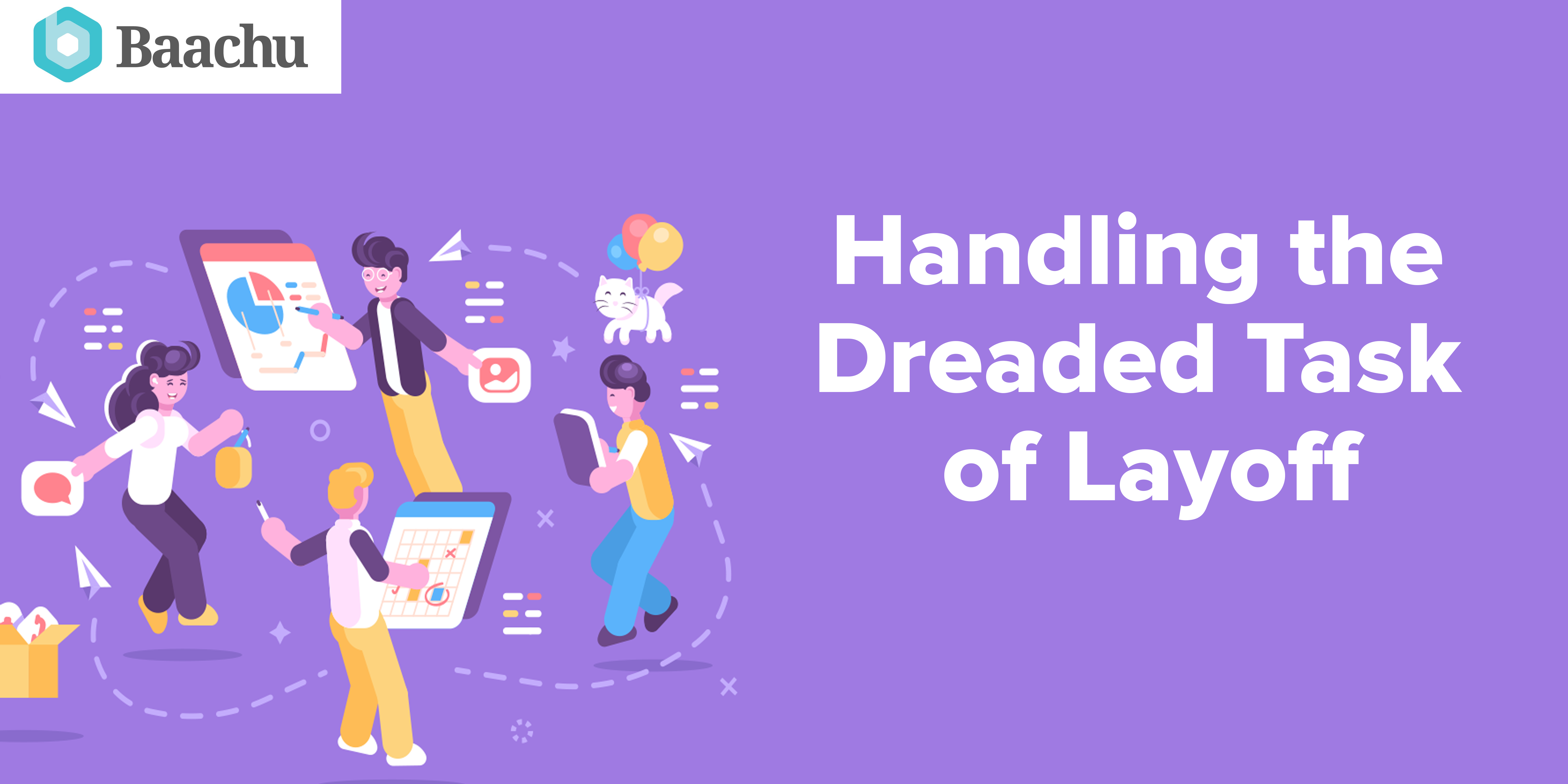 Handling The Dreaded Task Of Layoff